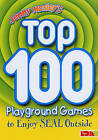 Jenny Mosley's Top 100 Playground Games to Enjoy Seal Outside by Jenny Mosley (Paperback, 2009)