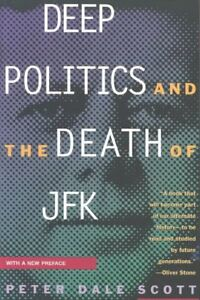 Deep-Politics-and-the-Death-of-JFK-Paperback-by-Scott-Peter-Dale-Brand-New