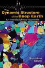 The Dynamic Structure of the Deep Earth: An Inter-disciplinary Approach by Shun-Ichiro Karato (Hardback, 2003)