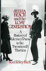 Sylvia Beach and the Lost Generation: A History of Literary Paris in the Twenties and Thirties by Noel Riley Fitch (Paperback, 1985)
