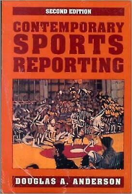 Contemporary Sports Reporting Anderson, Douglas A. Paperback Used - Good
