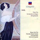 Ravel: Piano Trio; Introduction et Allegro; String Quartet (CD, Feb-2006, Decca)
