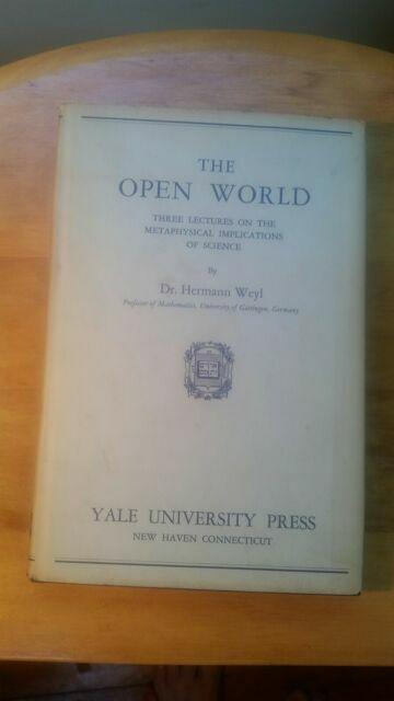 The Open World by Weyl, Hermann , Paperback