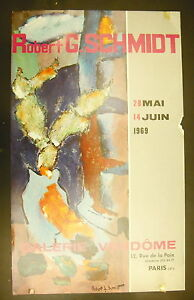 Affiche Exposition Robert G. Schmidt 28 Mai 1969 Galerie Vendôme Adopter Une Technologie De Pointe