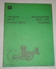 Betriebsanleitung / Handbuch John Deere 240 BE Einzelkorn Sägerät