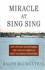 Miracle at Sing Sing: How One Man Transformed the Lives of America's M-ExLibrary