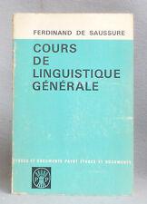 COURS DE LINGUISTIQUE GENERALE Ferdinand de Saussure ETUDES ET DOCUMENTS PAYOT