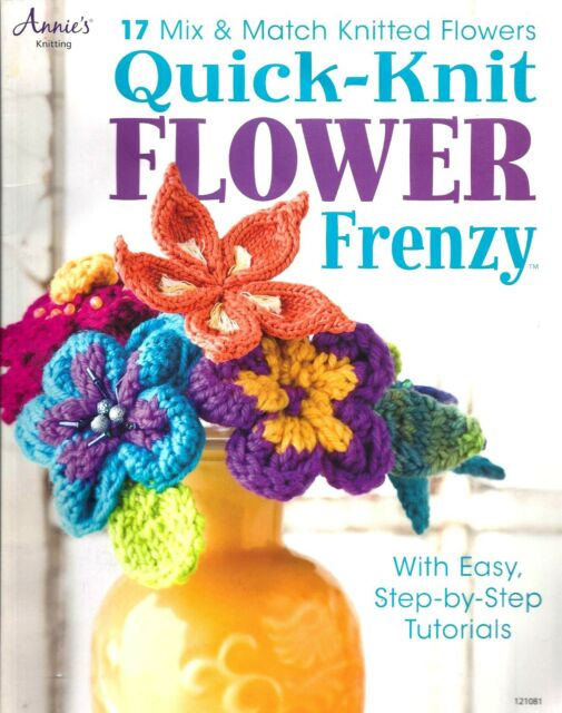 17 Quick Knit Flowers By Annies Knitting Ebay