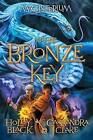 The Bronze Key (Magisterium, Book 3) by Holly Black (Hardback, 2016)