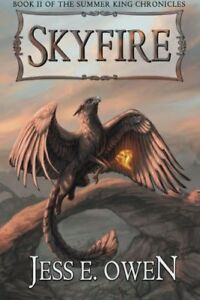 Skyfire-Book-II-of-the-Summer-King-Chronicles-Volume-2