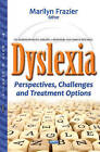Dyslexia: Perspectives, Challenges & Treatment Options by Nova Science Publishers Inc (Hardback, 2016)