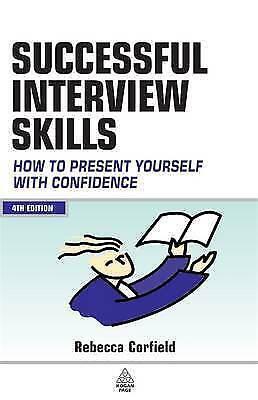 1 of 1 - Corfield, Rebecca, Successful Interview Skills: How to Prepare, Answer Tough Que