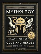 Mythology : Timeless Tales of Gods and Heroes, Deluxe Illustrated Edition by Edith Hamilton (2017, Hardcover)