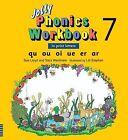 Jolly Phonics Workbook 7 by Sue Lloyd, Sara Wernham (Paperback / softback, 1995)
