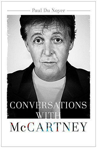 1 of 1 - Conversations with McCartney by Du Noyer, Paul | Paperback Book | 9781473609044