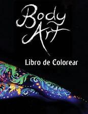 Body Art Libro de Colorear : En Este A4 de 50 Paginas para Colorear Adulto ,...