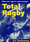 Total Rugby: Fifteen-man Rugby for Coach and Player by Jim Greenwood (Paperback, 1997)