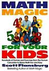 Math Magic for Your Kids by Scott Flansburg (Paperback, 1998)
