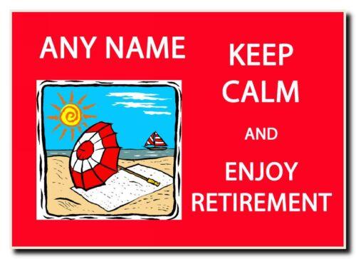 Keep Calm And Enjoy Retirement Personalised Jumbo Magnet