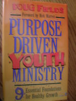Purpose Driven Youth Ministry : 9 Essential Foundations For Healthy Growth Kids
