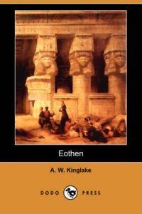 Eothen-Dodo-Press-by-A-W-Kinglake-Paperback-2007