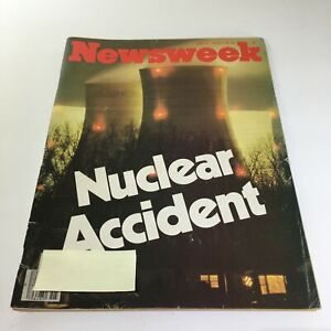 Newsweek-Magazine-April-9-1979-Nuclear-Accident