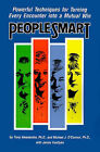 People Smart: Powerful Techniques for Turning Every Encounter into a Mutual Win by Janice Van Dyke, Michael J. O'Connor, Tony Alessandra (Paperback, 1995)