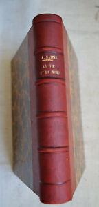 1916 La vie et la mort  par A. Dastre  bibliothèque de philosophie scientifique