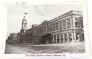 c1910-CENTRAL-RAILWAY-STATION-BRISBANE-POSTCARD-RETRAC-SERIES