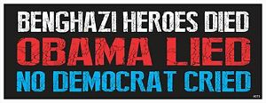 Benghazi-OBAMA-LIED-NO-DEMOCRAT-LIED-Anti-Obama-Political-Bumper-Sticker-4073