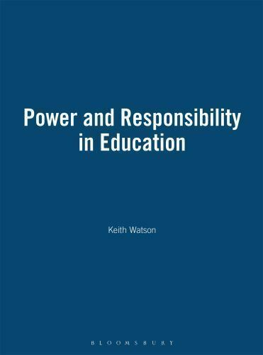 Power and Responsibility in Education by Watson and Keith Watson (1998,...