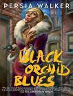 Black Orchid Blues by Persia Walker (Paperback, 2011)