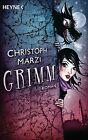 Grimm von Christoph Marzi (2012, Taschenbuch)
