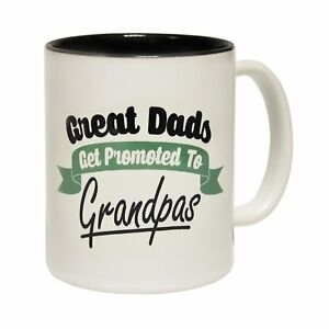 d86c57bc03a Great Dads Get Promoted To Grandpas Coffee Mug Novelty Grandad ...