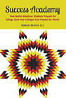 Success Academy: How Native American Students Prepare for College (and How Colleges Can Prepare for Them) by MaryJo Benton Lee (Paperback, 2013)