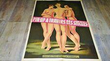 LES PIN-UP A TRAVERS LES SIECLES  ! affiche cinema