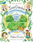 First Garden: The White House Garden and How It Grew by Robbin Gourley (Hardback, 2011)