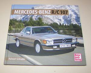 Mercedes-Benz-SL-SLC-R-107-Roadster-280-SL-560-SL-Schrader-Typen-Chronik