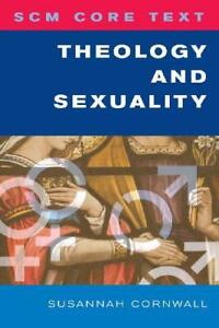 SCM-Core-Text-Theology-and-Sexuality-by-Susannah-Cornwall-NEW-Book-FREE-amp-FAS