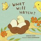 What Will Hatch? by Jennifer Ward (Board book, 2016)