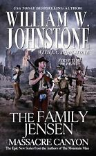 The Family Jensen: Massacre Canyon by William Johnstone and J. A. Johnstone (2014, Paperback)