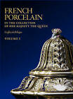 French Porcelain in the Collection of by Geoffrey de Bellaigue, Hugh Roberts (Hardback, 2009)