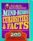 Mind-Bending Curiosities & Facts  : Over 200 Fascinating Facts & Captivating Curiosities by Parragon Books Ltd (Paperback / softback, 2015)