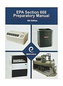 Epa section 608 preparatory manual 9th edition