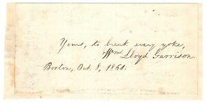 William-Lloyd-Garrison-Autograph-Quotation-Signed-re-Slavery-Abolitionist
