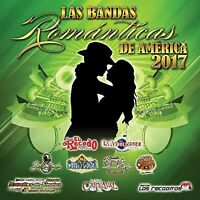 Various Artists - Las Bandas Romanticas De America 2017 [new Cd]