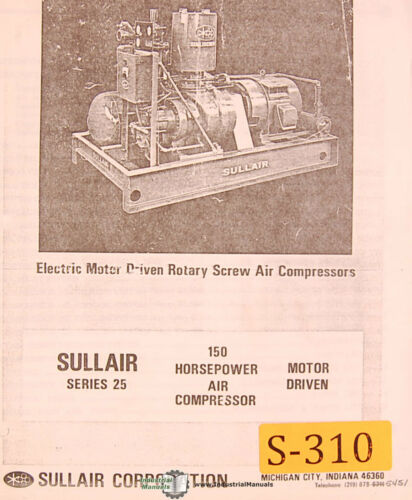 Sullair Series 25 Air Compressor Operations Maintenance /& Parts Manual