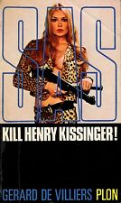 SAS // Kill Henry KISSINGER ! // Gérard De VILLIERS // Erotique // 1ère édition