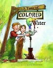 A Taste of Colored Water by Matt Faulkner (Other book format, 2008)