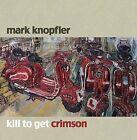 Kill to Get Crimson by Mark Knopfler (Vinyl, Oct-2007, Warner Bros.)